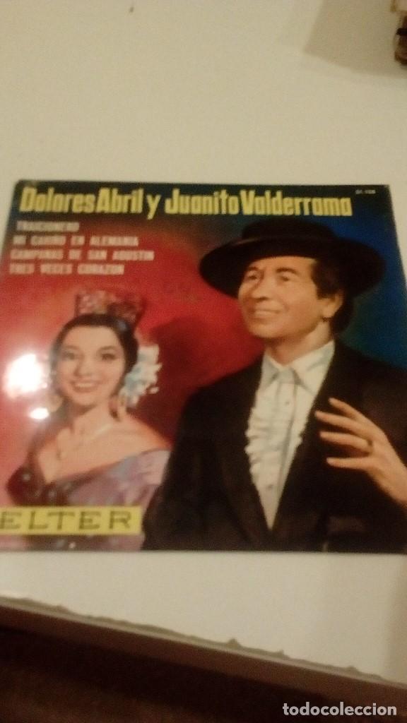 BAL-6 DISCO 7 PULGADAS DOLORES ABRIL JUANITO VALDERRAMA TRAICIONERO (Música - Discos - Singles Vinilo - Otros estilos)