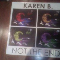 Disques de vinyle: KAREN B.- NOT THE END.MÁXI ESPAÑA. Lote 133681334