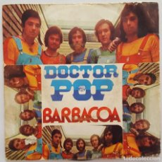 Discos de vinilo: SINGLE - DOCTOR POP - BARBACOA / DANZA DE MCGREGOR - RCA 3-10888 - 1973. Lote 133681530