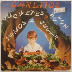 Discos de vinilo: SINGLE - CARLITOS - JUGUETES A BELEN / VAMOS A JUGAR - ABAC AB-1000 - 1971 - PROMO. Lote 133681766