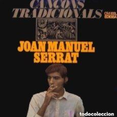 Discos de vinilo: JOAN MANUEL SERRAT – CANÇONS TRADICIONALS - LP EDIGSA 1967. Lote 133683186