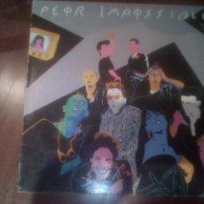 Discos de vinilo: PEOR IMPOSSIBLE-PELIGRO. Lote 133683682