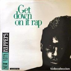 Discos de vinilo: NEW YORK RAPPERS - GET DOWN ON IT RAP - MAXI-SINGLE MAX MUSIC SPAIN 1987. Lote 133684206