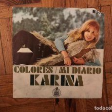 Disques de vinyle: KARINA ?– COLORES / MI DIARIO SELLO: HISPAVOX ?– H 577 FORMATO: VINYL, 7 , SINGLE PAÍS: SPAIN . Lote 133687946