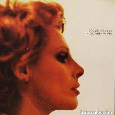Discos de vinilo: ORNELLA VANONI - A UN CERTO PUNTO - LP ITALY 1974. PORTADA DOBLE. Lote 133695746