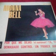 Discos de vinilo: MONNA BELL. Lote 133704622