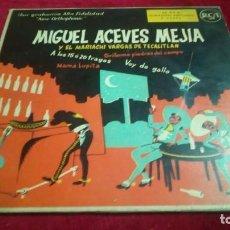 Discos de vinilo: MIGUEL ACEVES MEJIA. Lote 133704762