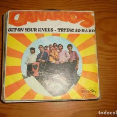 Discos de vinilo: CANARIOS. GET ON YOUR KNEES / TRYING SO HARD. BARCLAY, 1968. Lote 133708242
