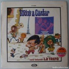 Discos de vinilo: TODOS A CANTAR (LP MOVIEPLAY 1972) LOCOMOTORO, VALENTINA Y CAPITAN TAN. Lote 133710974