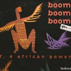 Discos de vinilo: MAXI R.A.F. 4 AFRICAN POWER : BOOM BOOM BOOM . Lote 133727714