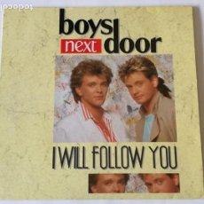 Discos de vinilo: BOYS NEXT DOOR - I WILL FOLLOW YOU - 1987. Lote 133730902