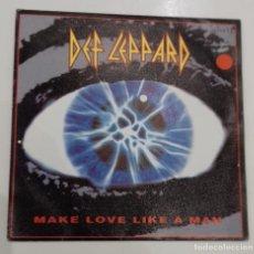 Discos de vinilo: DEF LEPPARD - MAKE LOVE LIKE A MAN - SG PROMO - ED ESPAÑOLA 1992. Lote 133735714