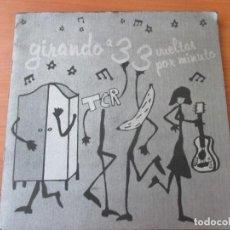 Discos de vinilo: GIRANDO A 33 VUELTAS POR MINUTO LOS MUEBLES TCR HELLO CUCA BANANAS GRAM 2003 MUY BUEN ESTADO INDIE. Lote 133736490