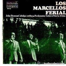 Discos de vinilo: LOS MARCELLOS FERIAL: JOHN BROWN / CAVALCA COWBOY / PERDONAME SEÑOR / MARIA ELENA (EP DE 1966). Lote 133737382
