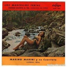 Discos de vinilo: MARINO MARINI / CATERINA / IRENA - LOS MARCELLOS FERIAL / CUANDO CALIENTA EL SOL + 1 - EP SPAIN 1963. Lote 133737502