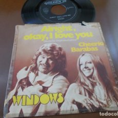 Discos de vinilo: WINDOWS. ALRIGHT OKAY I LOVE YOU, CHEERIO BARABAS.. Lote 133737982