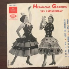 Discos de vinilo: HERMANAS GARRIDO LAS CARTAGENERAS – Y SI NO TE VEO, DOBLE SELLO: REGAL ?– SEDL 19.396 FORMATO: . Lote 133738302
