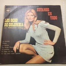 Discos de vinilo: LOS OCHO DE COLOMBIA CON FRANCISCO ZAPATA. Lote 133740135