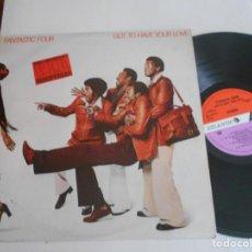 Discos de vinilo: FANTASTIC FOUR-LP GOT TO HAVE YOUR LOVE-PROMO-NUEVO. Lote 133742742