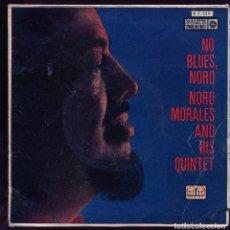 Discos de vinilo: NORO MORALES QUINTET. NO BLUES NORO. EP . ROULETTE TICO SPAIN 1960. . Lote 133754590