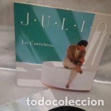 Discos de vinilo: LP JULIO IGLESIAS : LA CARRETERA. Lote 133760778