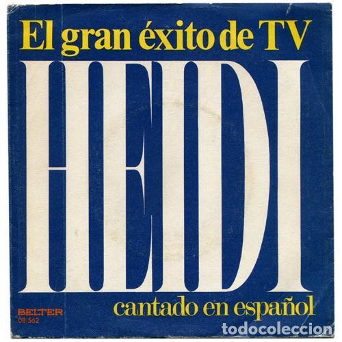 LOS MISMOS – EL GRAN ÉXITO DE TV HEIDI CANTADO EN ESPAÑOL (ESPAÑA, 1975) (Música - Discos - Singles Vinilo - Música Infantil)