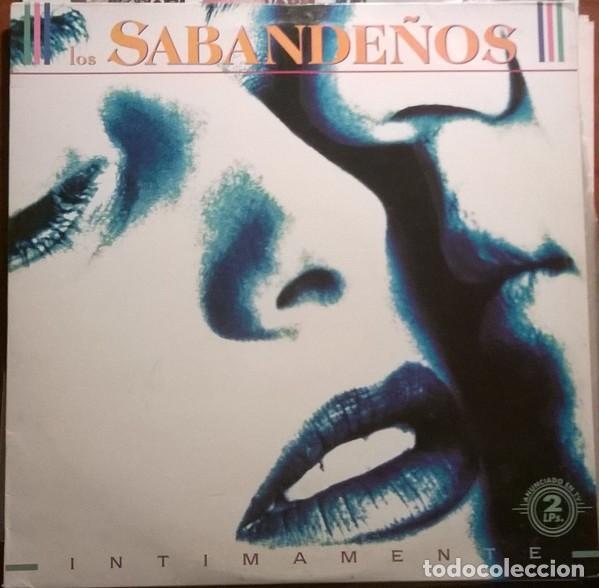 LOS SABANDEÑOS – INTIMAMENTE (ESPAÑA, 1991. 2 × VINYL, LP, ALBUM) (Música - Discos - LP Vinilo - Étnicas y Músicas del Mundo)