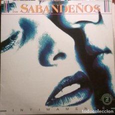 Discos de vinilo: LOS SABANDEÑOS – INTIMAMENTE (ESPAÑA, 1991. 2 × VINYL, LP, ALBUM). Lote 133771562