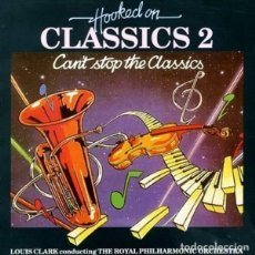 Discos de vinilo: LOUIS CLARK CONDUCTING THE ROYAL PHILHARMONIC ORCHESTRA ?– HOOKED ON CLASSICS 2 - CAN'T S (ES, 1982). Lote 133774350