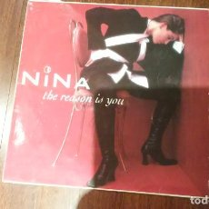 Discos de vinilo: NINA-THE REASON IS YOU.MAXI. Lote 133779314