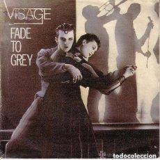 Discos de vinilo: VISAGE - FADE TO GREY - SINGLE SPAIN 1981. Lote 133780586