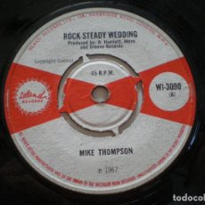 Discos de vinilo: MIKE THOMPSON - ROCK STEADY WEDDING+1 -SG UK ISLAND 1967 // SKINHEAD REGGAE ROCKSTEADY SKA. Lote 133780842