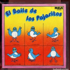 Discos de vinilo: EL BAILE DE LOS PAJARITOS. RCA. 1981. SP, NUEVO. Lote 133788866