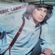 Discos de vinilo: SINGLE (VINILO) DE ERIC CARMEN AÑOS 70. Lote 133790038