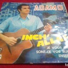 Discos de vinilo: ADAMO - INCH' ALLAH. Lote 133793222