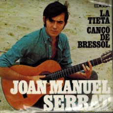Discos de vinilo: JOAN MANUEL SERRATª, TEMAS: LA TIETE & CANÇO DE BRESSOL, 1967. Lote 133810622
