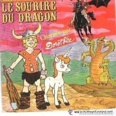 Discos de vinilo: LE SOURIRE DU DRAGON, CHANTÉ PAR DOROTHÉE - CHANSON DU FEUILLETON TELE - SINGLE FRANCE 1987. Lote 133819410