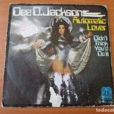 Discos de vinilo: DEE D. JACKSON AUTOMATIC LOVER/ DIDN´T THINK YOU´D DO IT SAUCE 1978. Lote 133821610
