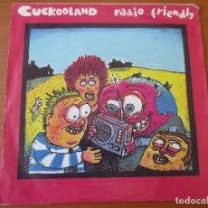 Discos de vinilo: CUCKOOLAND RADIO FRIENDLY/ SAY SOMETHING! DAMAGED GOODS 1994 MUY BUEN ESTADO. Lote 133821874