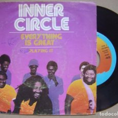 Discos de vinilo: INNER CIRCLE - EVERYTHING IS GREAT + PLAYING IT - SINGLE 1979 - ISLAND. Lote 133826466