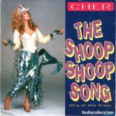 Discos de vinilo: CHER – THE SHOOP SHOOP SONG (IT'S IN HIS KISS) - SINGLE UK 1991. Lote 133839322