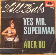 Discos de vinilo: LILL BABS YES MR SUPERMAN SINGLE ALEMAN POLYDOR MUY RARO. Lote 86929072
