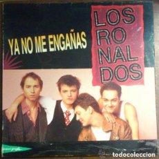Discos de vinilo: LOS RONALDOS– YA NO ME ENGAÑAS - MAXI-SINGLE SPAIN 1990. Lote 133854074