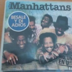 Discos de vinilo: MANHATTANS BESALE Y DI ADIOS SINGLE. Lote 133860466