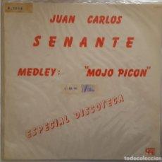 Discos de vinilo: MAXI - JUAN CARLOS SENANTE - MEDLEY MOJO PICON - EXPLOSION SP-45.016 - 1982 - PROMO . Lote 133866830