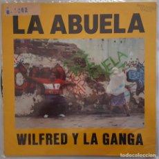 Discos de vinilo: MAXI - WILFRED Y LA GANGA - LA ABUELA / BATICUEVA - ARIOLA 3A 613 077 - 1990. Lote 133867130