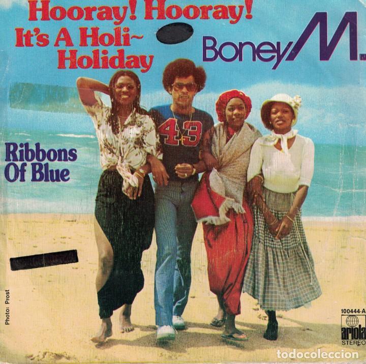 BONEY M - HOORAY, HOORAY / RIBBONS OF BLUE (SINGLE ESPAÑOL, ARIOLA 1979) (Música - Discos - Singles Vinilo - Funk, Soul y Black Music)
