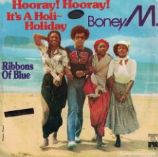 Discos de vinilo: BONEY M - HOORAY, HOORAY / RIBBONS OF BLUE (SINGLE ESPAÑOL, ARIOLA 1979). Lote 133877650