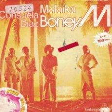 Discos de vinilo: BONEY M - MALAIKA / CONSUELA DIAZ (SINGLE ESPAÑOL, ARIOLA 1981). Lote 133877846
