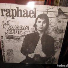 Discos de vinilo: RAPHAEL ( HOLANDA ) LE LLAMAN JESUS ! // EL OFICIO DE CANTOR //. Lote 133881558